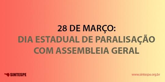 Convocação: Dia Estadual de Paralisação com Assembleia Geral