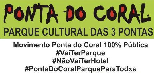 Ponta do Coral: ato reivindicará área verde de lazer no dia 8 de julho