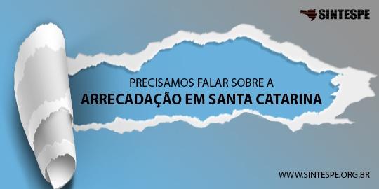 Precisamos falar sobre a arrecadação em Santa Catarina