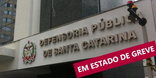 Servidores da Defensoria Pública de SC determinam estado de greve