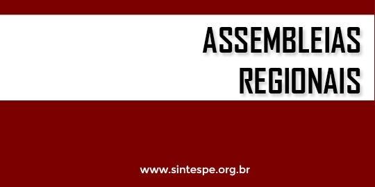 Confira datas e locais das segunda rodada de Assembleias Regionais de 2018