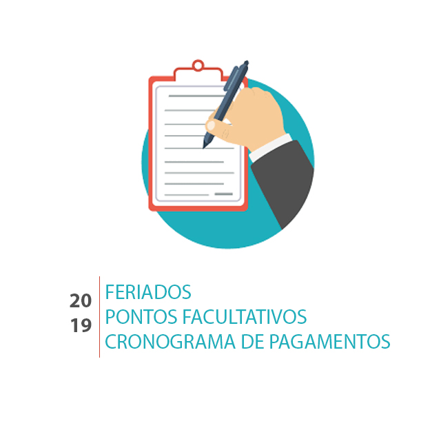 Informes: feriados, pontos facultativos e cronograma de pagamento para 2019
