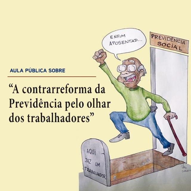 Reforma da Previdência é tema de Aula Pública em Florianópolis