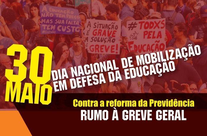 30 de maio: Dia Nacional de Mobilização em defesa da educação e aposentadoria