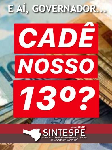 ARRECADAÇÃO ACIMA DA INFLAÇÃO, GASTOS DESNECESSÁRIOS E NADA DE ADIANTAMENTO DO 13º