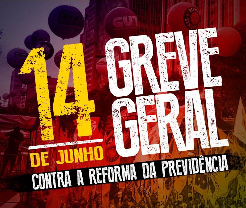 Por quê participar da Greve Geral em 14 de junho?