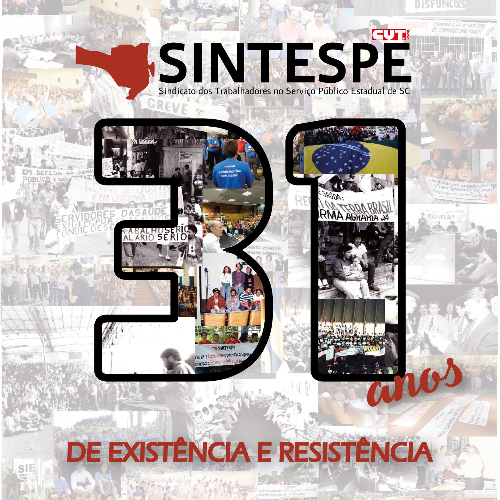 SINTESPE comemora 31 anos de existência e resistência