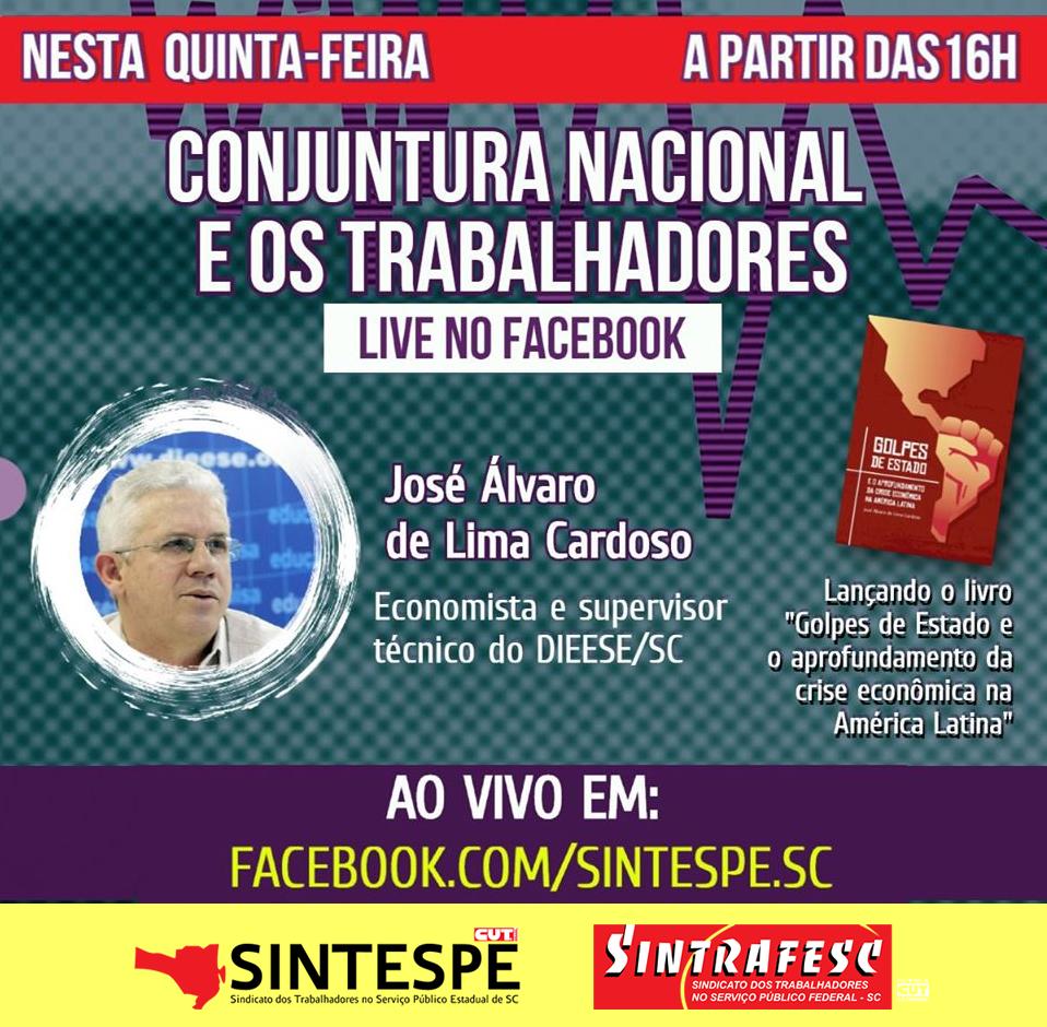 Ao vivo: SINTESPE e SINTRAFESC, convidam para a exposição do economista José Álvaro