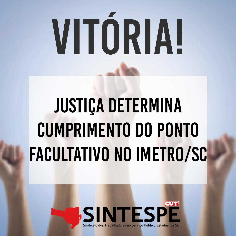 Justiça obriga presidente do IMETROa respeitar ponto facultativo