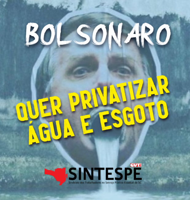 Contra a Privatização do Saneamento!
