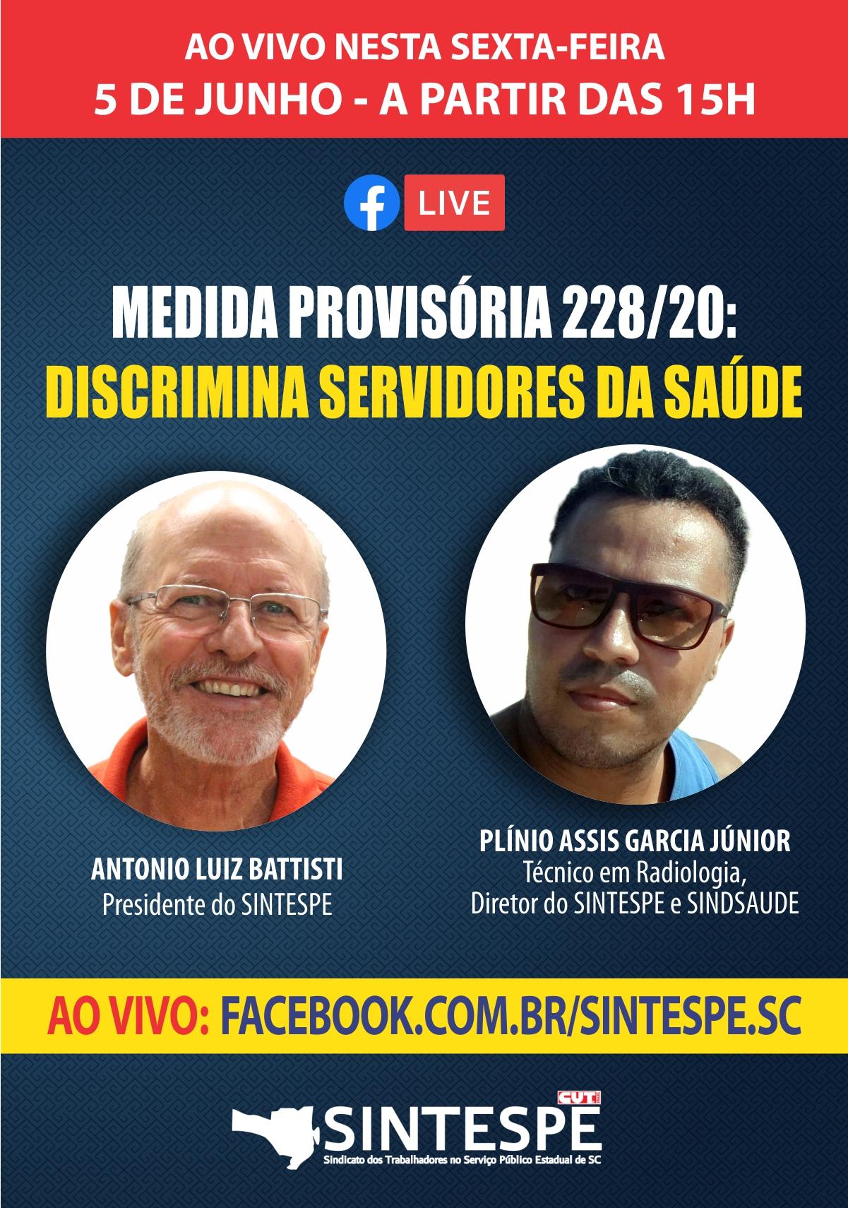 Ao vivo nesta sexta-feira (5): MP 228 Discrimina Servidores da Saúde
