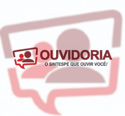 Ouvidoria SINTESPE: em defesa dos servidores!