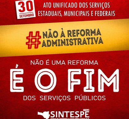 MANIFESTO CONTRA A REFORMA ADMINISTRATIVA E EM DEFESA DO SERVIÇO PÚBLICO