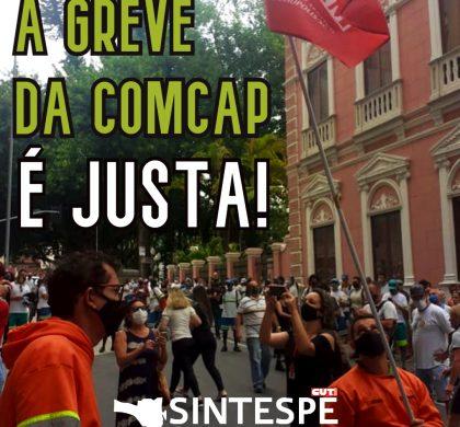 Todo apoio à greve da COMCAP!