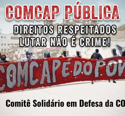 COMCAP PÚBLICA, DIREITOS RESPEITADOS, LUTAR NÃO É CRIME!