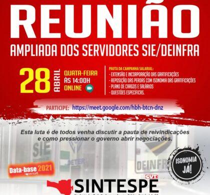 REUNIÃO AMPLIADA DOS SERVIDORES DA SIE/DEINFRA