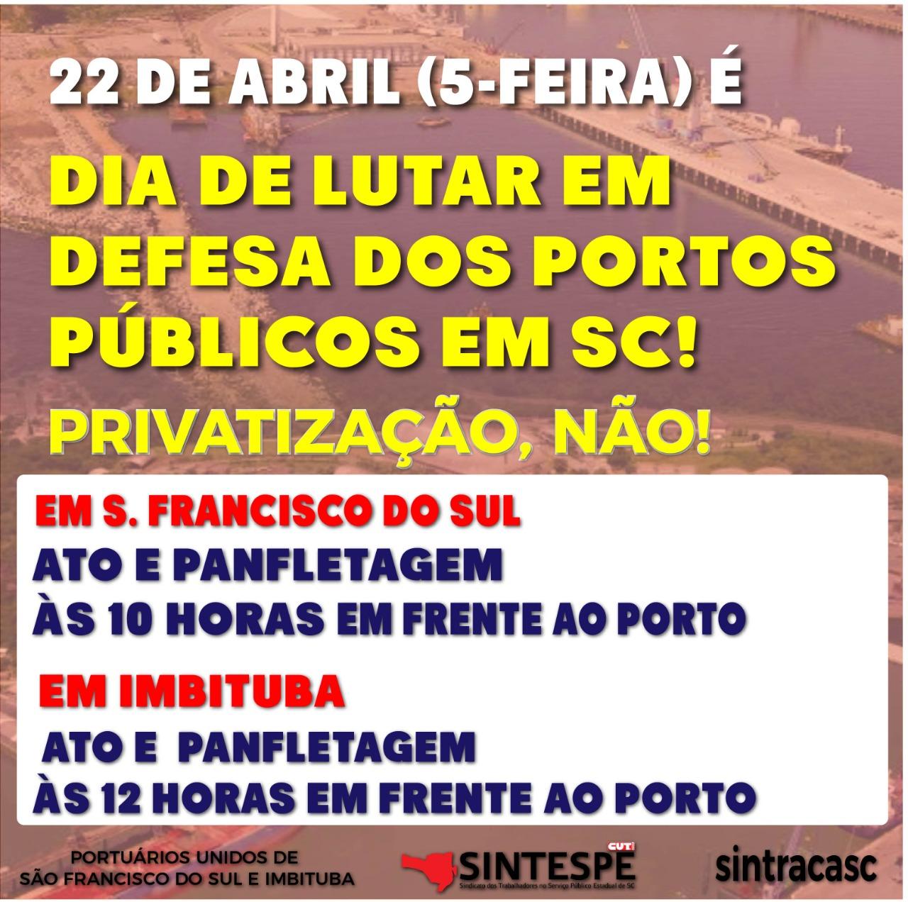 22/4: DIA DE LUTA EM DEFESA DO PORTO PÚBLICO