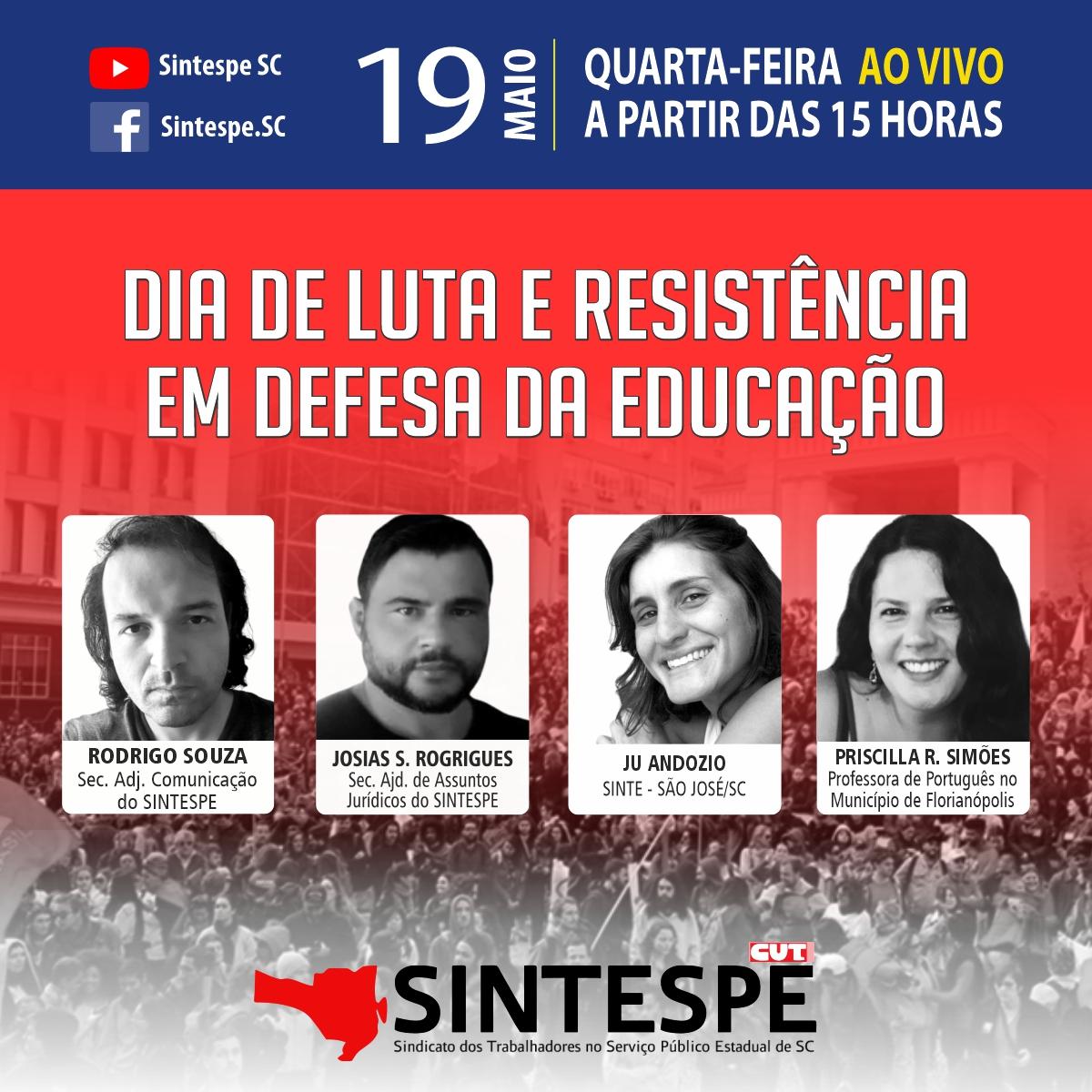 DIA DE LUTA E RESISTÊNCIA EM DEFESA DA EDUCAÇÃO