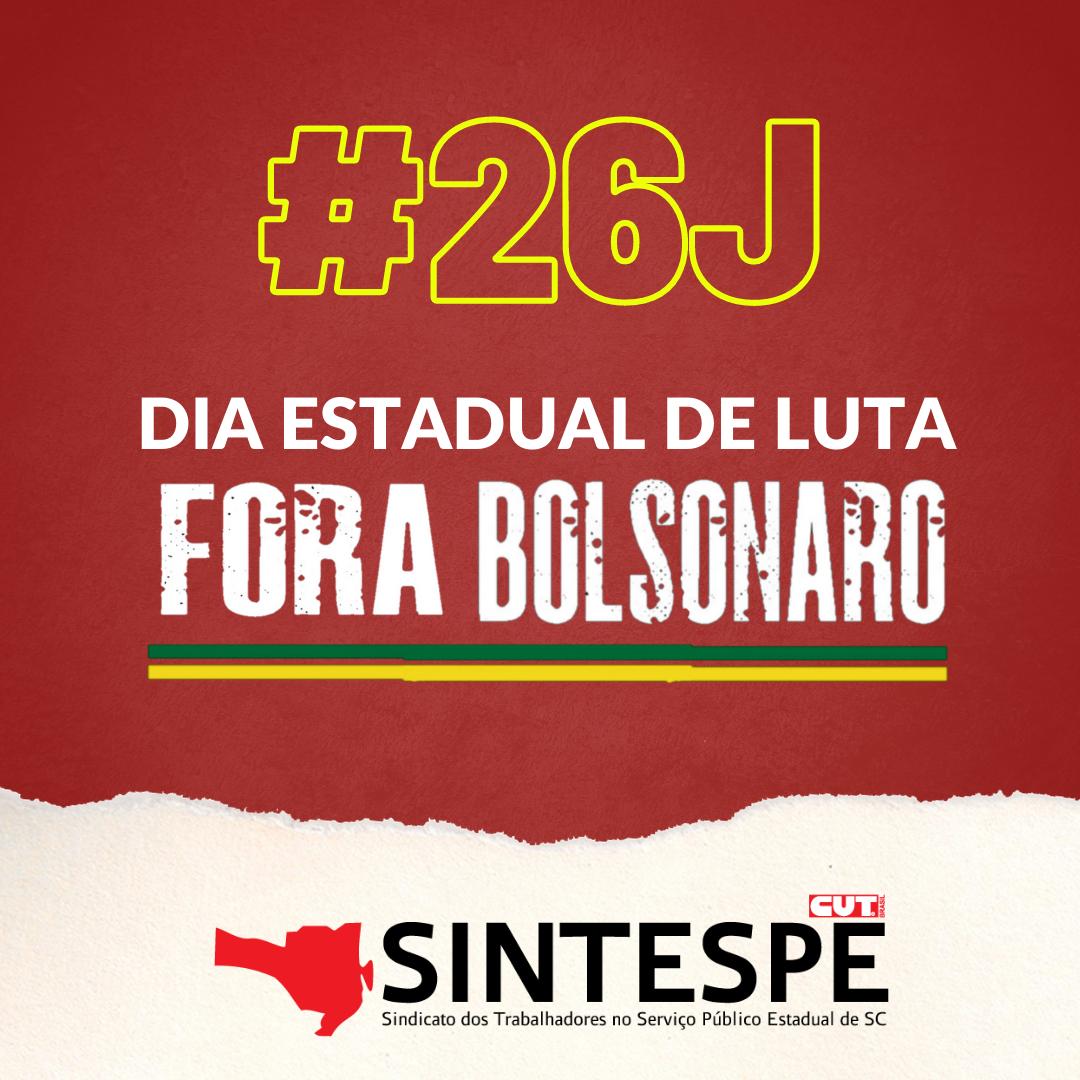 #26J: Dia Estadual Fora Bolsonaro