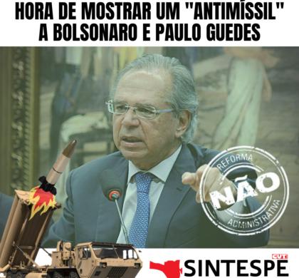 """Hora de mostrar um """"antimíssil"""" a Bolsonaro e Paulo Guedes"""