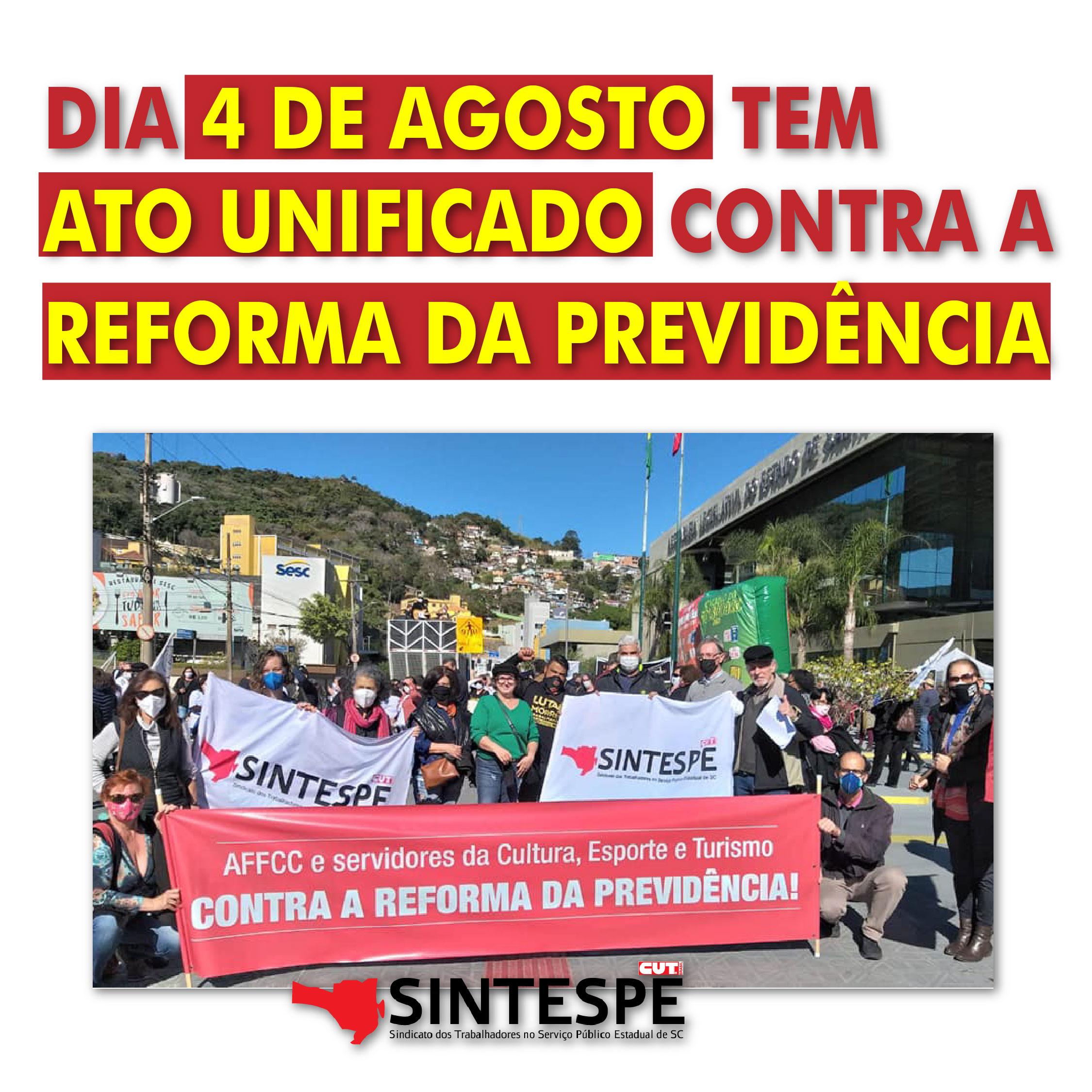 Não à reforma da Previdência: Sintespe convoca categoria a participar de Ato Unificado dia 4 de agosto
