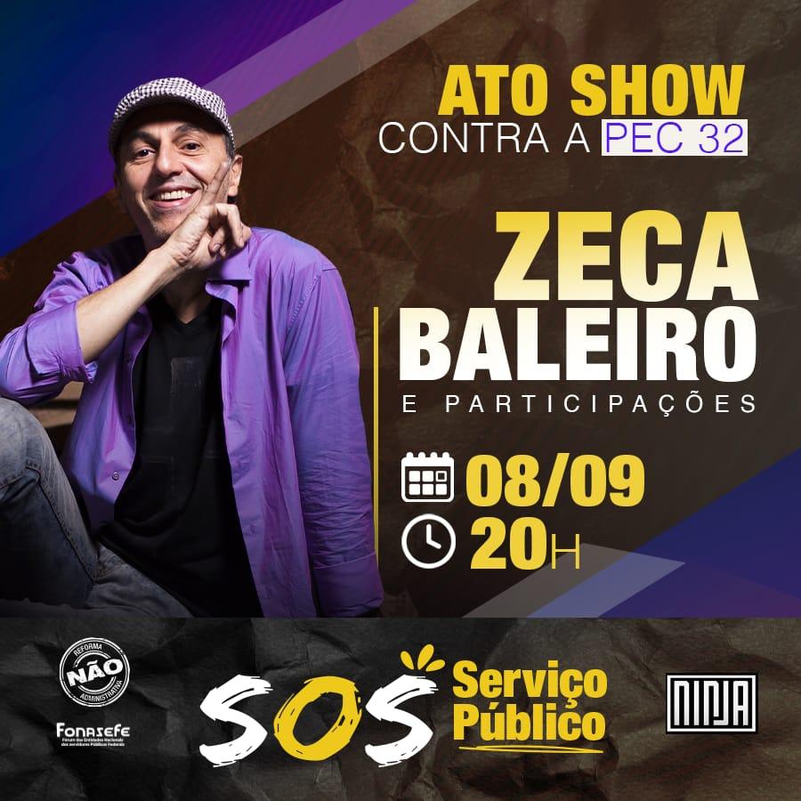 08/09: Ato Show contra a Reforma Administrativa!